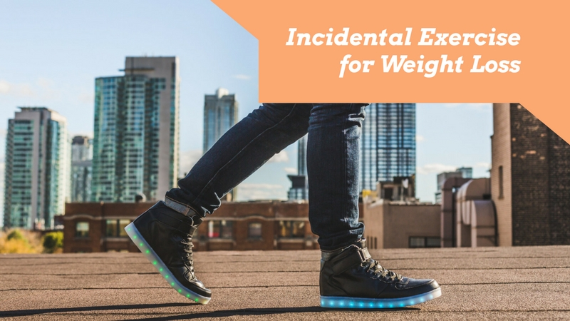 Incidental Exercise For Weight Loss - What's The Value Of It?